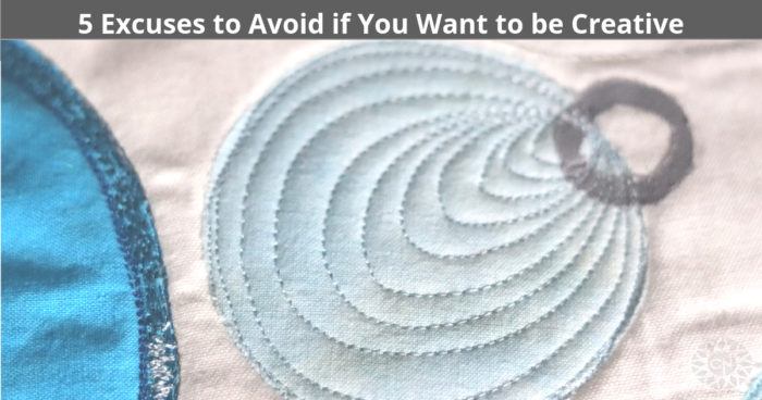 the creative mindset | 5 Excuses to Avoid if You Want to be Creative