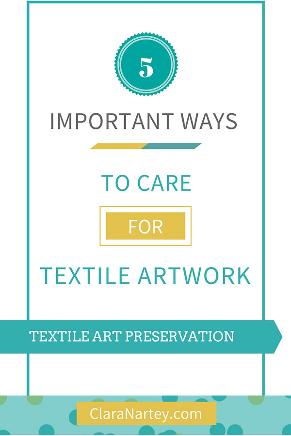 textile art care tips
