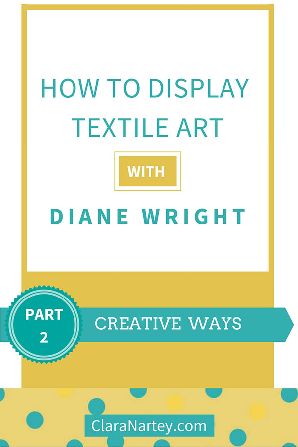 creative ways to display textile art