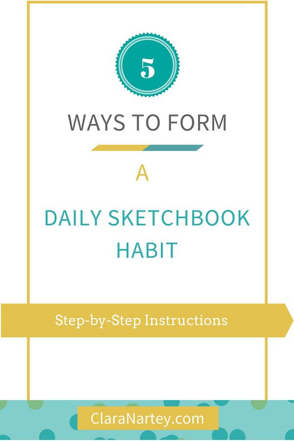 Create a daily sketchbook habit