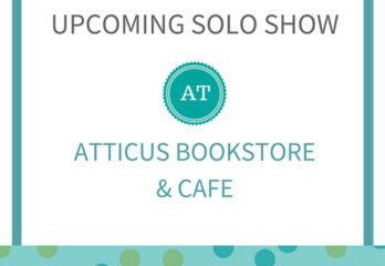 solo show at atticus