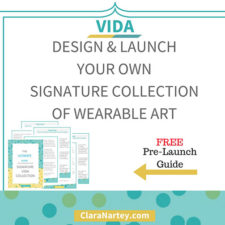 VIDA – Launch Your Collection of Wearable Art
