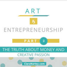 The Truth About Money and Creative Passion
