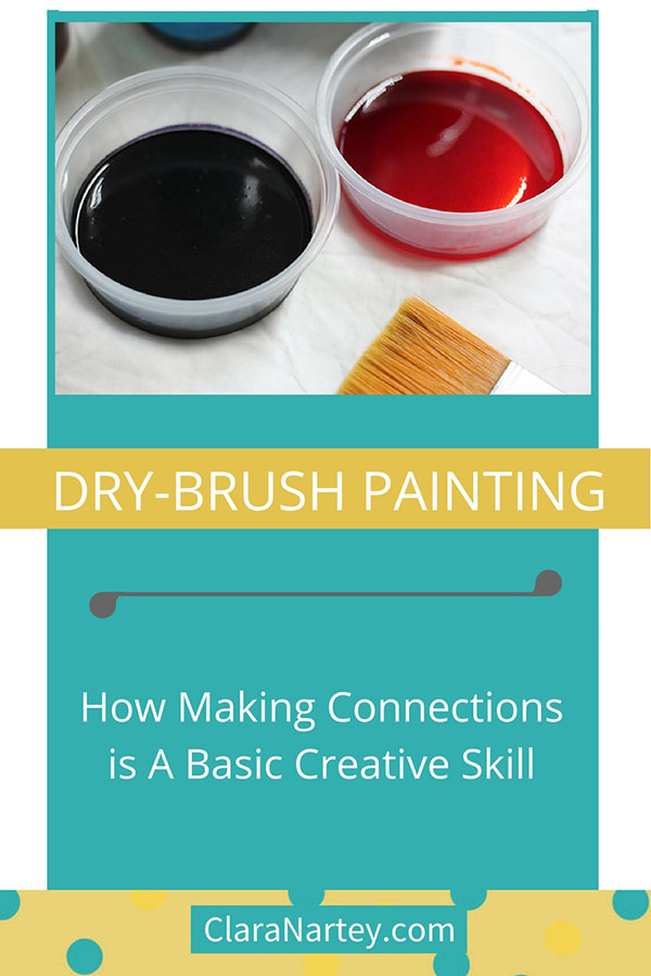 Making Connections   Dry- Brush Painting   Fabric Painting