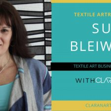 Textile Art Coaching: An Interview with Sue Bleiweiss