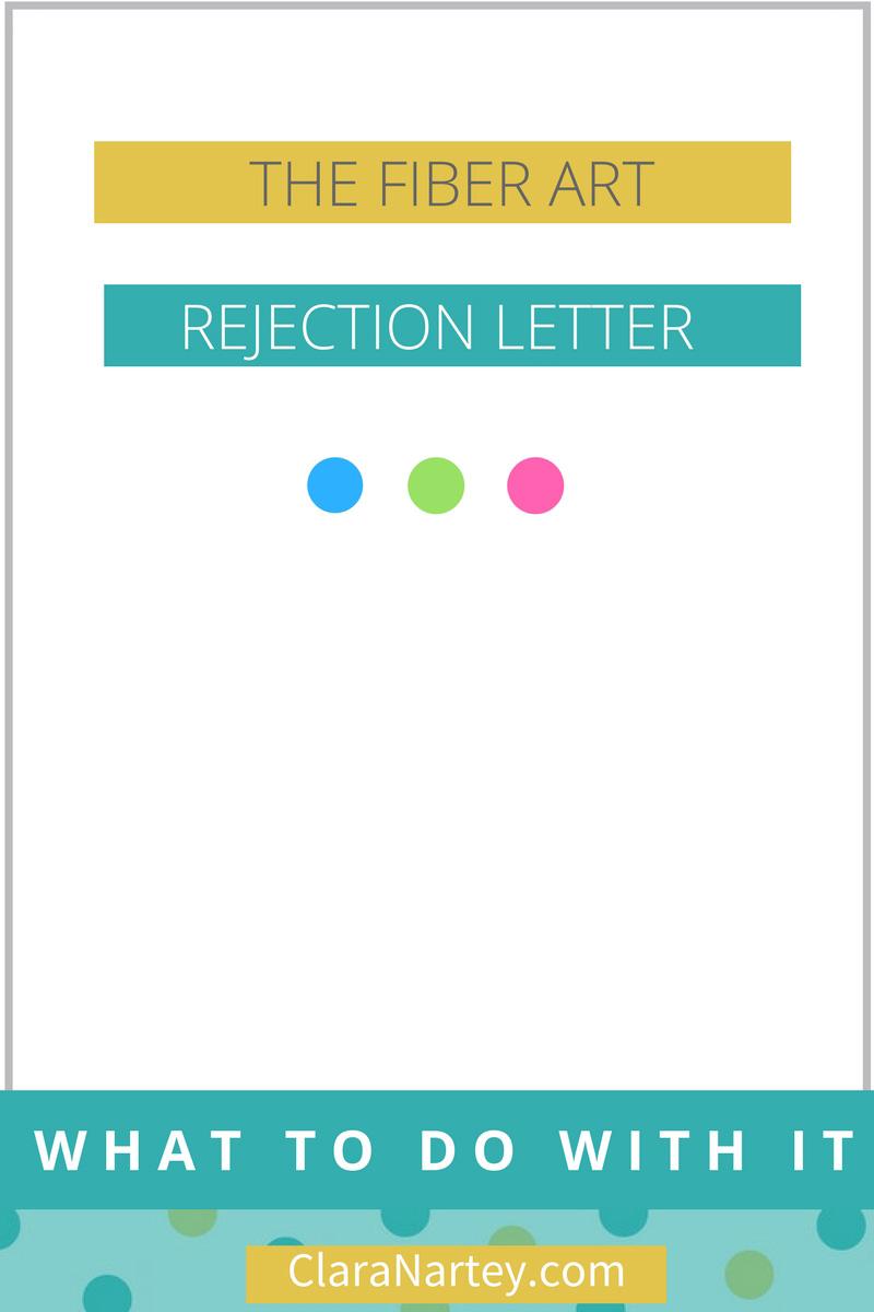 Fiber Art Exhibition Rejection Letter