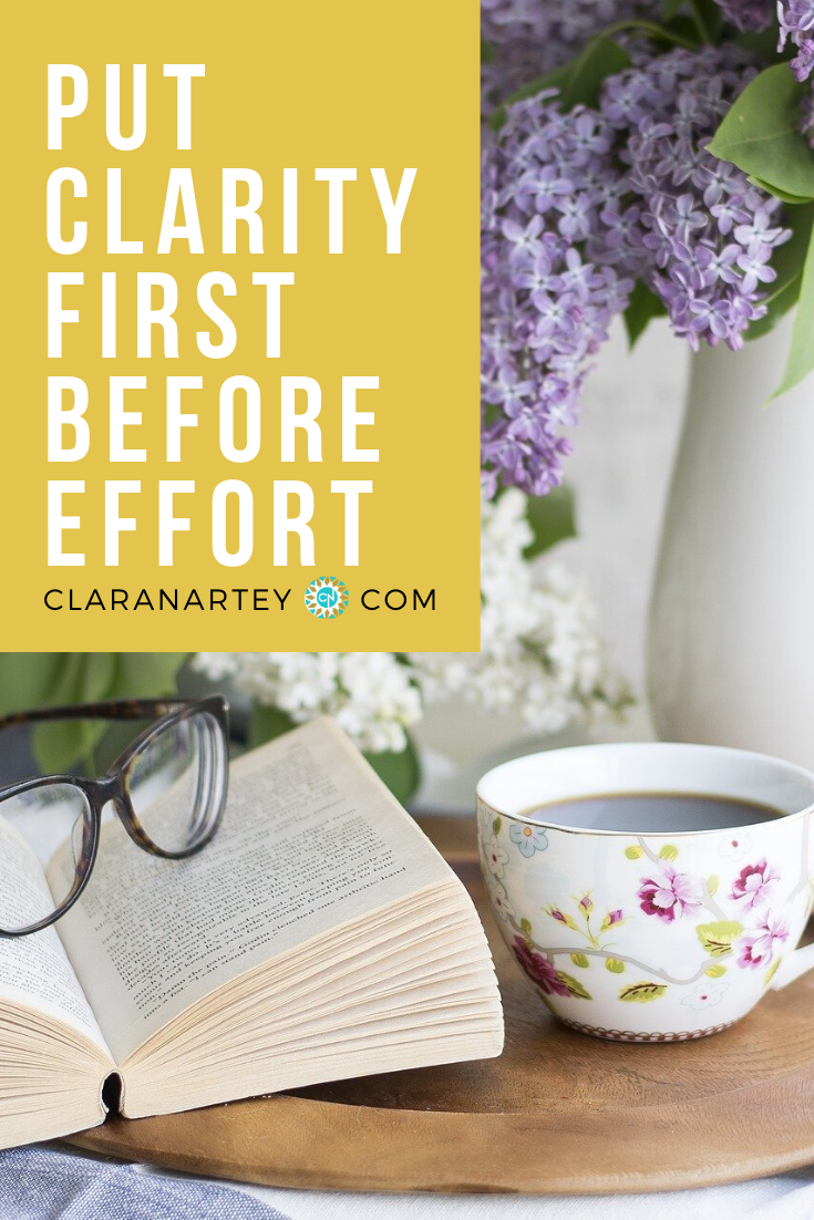 put clarity first before effort