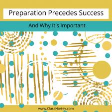 Preparation Precedes Success
